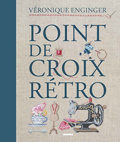 Point de croix rtro (French Edition)