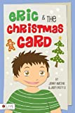 Eric and the Christmas Card, Jenny Matzke and Jerry Perry, 1620244128