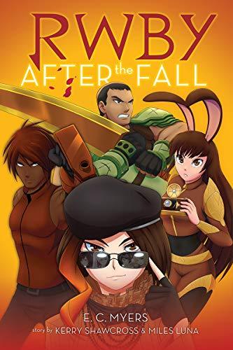 After the Fall (RWBY, Book #1) por E.C. Myers