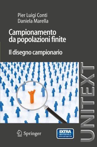 Campionamento da popolazioni finite: Il disegno campionario (UNITEXT) (Italian Edition)