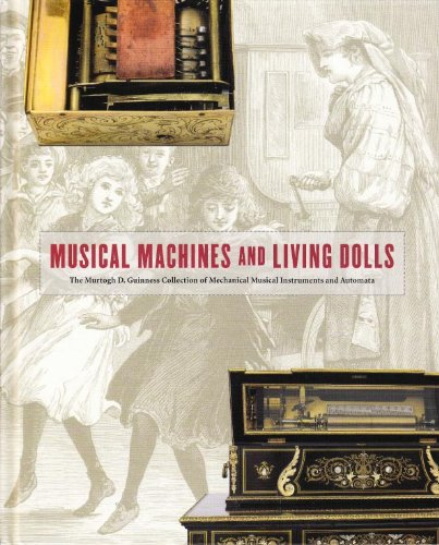 Musical Machines and Living Dolls