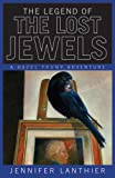 The Legend of the Lost Jewels, Jennifer Lanthier, 0006391613