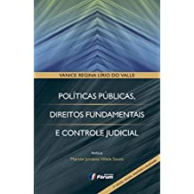 Políticas Públicas, Direitos Fundamentais e Controle Judicial
