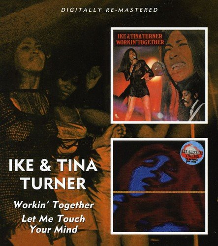 Ike & Tina Turner - Working Together/let Me Touch Your Mind /  Ike & Tina Turner - Zortam Music