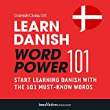 Learn Danish - Word Power 101: Absolute Beginner Danish