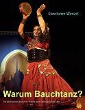 Warum Bauchtanz?, Constanze Wenzel, 3837011674