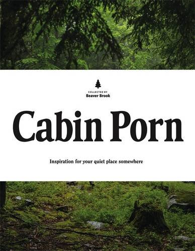 Cabin Porn: Inspiration for Your Quiet Place Somewhere (Deck Ideas Decorating Pinterest)