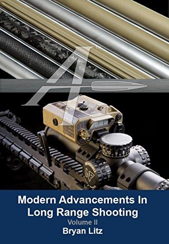 Modern Advancements in Long Range Shooting Vol. 2: Volume II (Best Rifle For Shooting Rabbits)