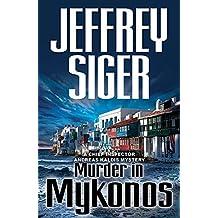 Murder in Mykonos: Chief Inspector Andreas Kaldis Mysteries (Chief Inspector Andreas Kaldis Series Book 1)