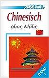 Assimil. Chinesisch ohne Mühe 1. Lehrbuch mit 49 Lektionen, Übungen + Lösungen