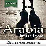 Arabia: (Dublineses) [Arabia: (Dubliners)] | James Joyce