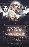 Annas Geheimnis (Jonas Versprechen, Band 2)