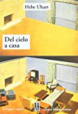 img - for Del Cielo a Casa/from Heaven to Home (La Lengua) (Spanish Edition) book / textbook / text book