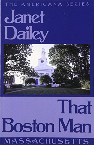That Boston Man: Massachusetts (Janet Dailey Americana)