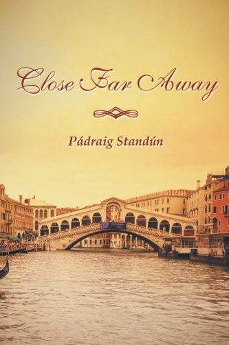 Close Far Away