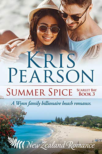 Book: Summer Spice - Sexy billionaire family beach holiday romance (Scarlet Bay Romance Book 3) by Kris Pearson