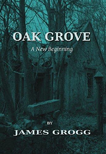 oak-grove-a-new-beginning