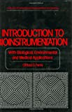 Introduction to Bioinstrumentation : With Biological, Environmental and Medical Applications, Ferris, Clifford D., 0896030008