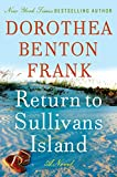 Return to Sullivans Island: A Novel (Lowcountry Tales Book 6)