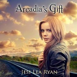 Arcadia's Gift