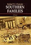Southern Families, Michael V. C. Alexander, 1462887945