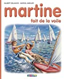img - for Les Albums De Martine: Martine Fait De La Voile (French Edition) book / textbook / text book