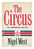 The Circus, Nigel West, 0812829190