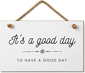 It's A Good Day to Have A Good Day Inspirational Hanging Wood Wall Sign 9.5 by 5.5 Inches Marvin Gardens Designs