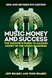 Music Money and Success 8th Edition: The Insider's