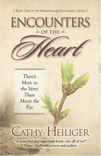 Download Encounters of the Heart: There's More to the Story Than Meets the Eye PDF