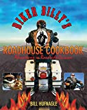 Biker Billy's Roadhouse Cookbook, Bill Hufnagle, 1599214342