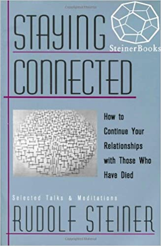 Staying Connected: How to Continue Your Relationship with Those Who Have Died