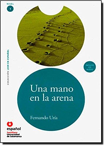 Una mano en la arena / A Hand in the Sand (Leer En Espanol / Read in Spanish: Nivel 1) (Spanish Edition) pdf