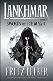 Lankhmar Volume 6: Swords and Ice Magic (Adventures of Fafhrd and the Gray Mouser (Dark Horse Books)) (Bk. 6)