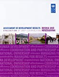 Assessment of Development Results: Bosnia and Herzegovina, United Nations Development Programme Staff, 9211262429