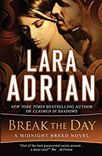 Book Cover: Break the Day: A Midnight Breed Novel