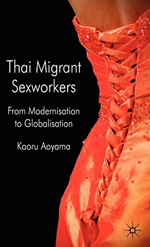 Thai Migrant Sex Workers: From Modernisation to Globalisation