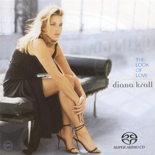 SACD : Diana Krall - Look of Love (Hybrid SACD, Multichannel/Stereo SACD)