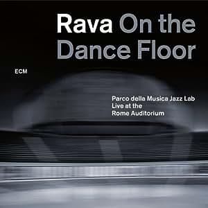 Rava On the Dance Floor