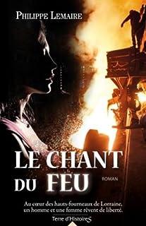 Le chant du feu, Lemaire, Philippe