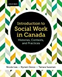 Introduction to Social Work in Canada: Histories, Contexts, and Practices