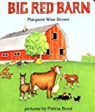 img - for Big Red Barn by Brown, Margaret Wise (unknown Edition) [Boardbook(1995)] book / textbook / text book