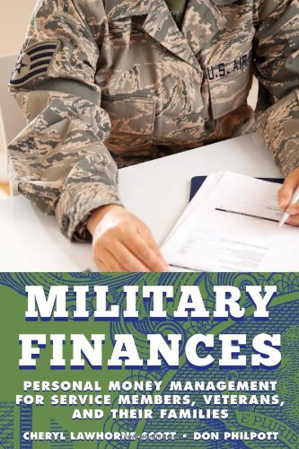 Military Finances: Personal Money Management for Service Members, Veterans, and Their Families (Military Life)