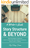 A Writer's Guide Story Structure & Beyond: The Humorous Edition