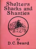 img - for Shelters, Shacks, and Shanties book / textbook / text book