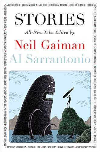Stories all new tales kindle edition by neil gaiman al stories all new tales by gaiman neil sarrantonio al fandeluxe Image collections