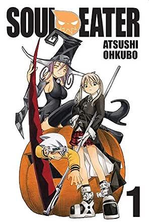 Soul Eater Vol. 1 (English Edition) eBook: Atsushi Ohkubo ...