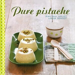"""Afficher """"Pure pistache"""""""