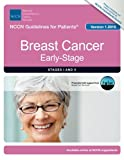 NCCN Guidelines for Patients®: Breast Cancer, Early-Stage, Version 1.2016
