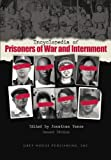 Encyclopedia of Prisoners of War and Internment, Jonathan F. Vance, 1592371205